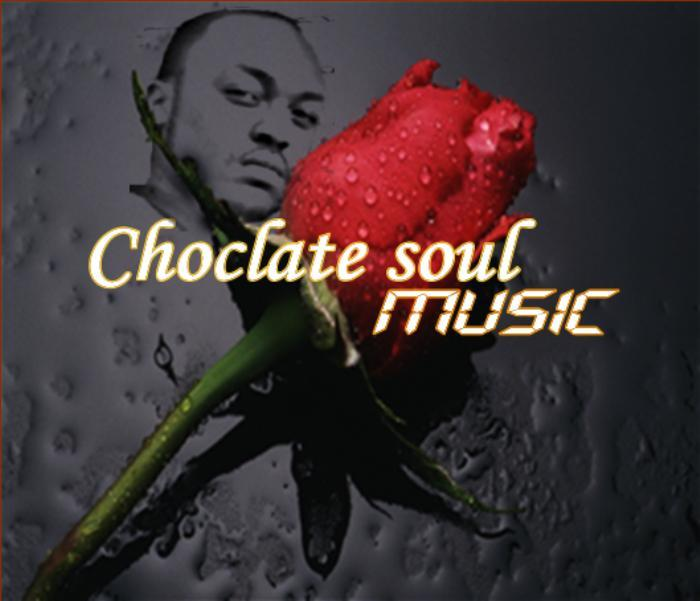 CHOCOLATE SOUL - Music