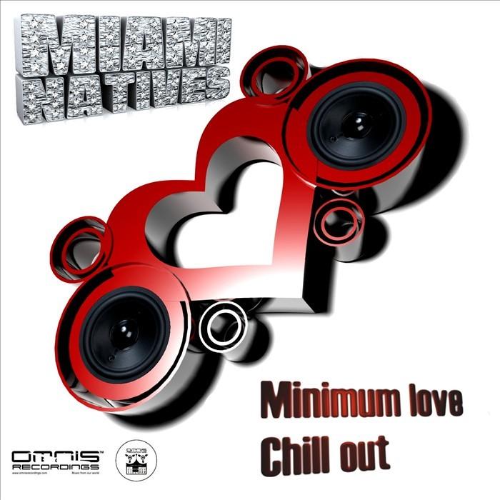 MIAMI NATIVES - Minimum Love