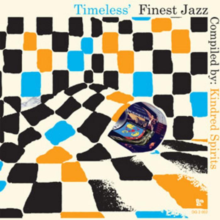 KINDRED SPIRITS/VARIOUS - Timeless' Finest Jazz
