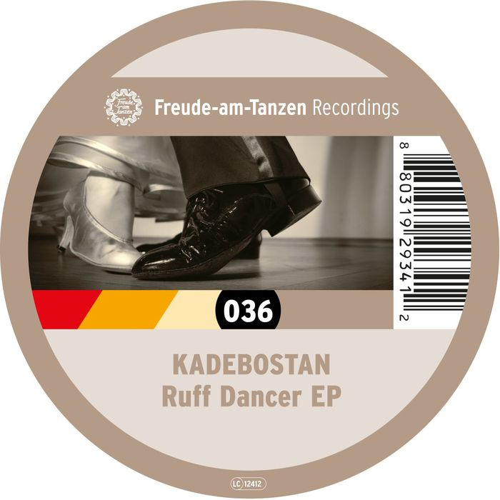 KADEBOSTAN - Ruff Dancer EP