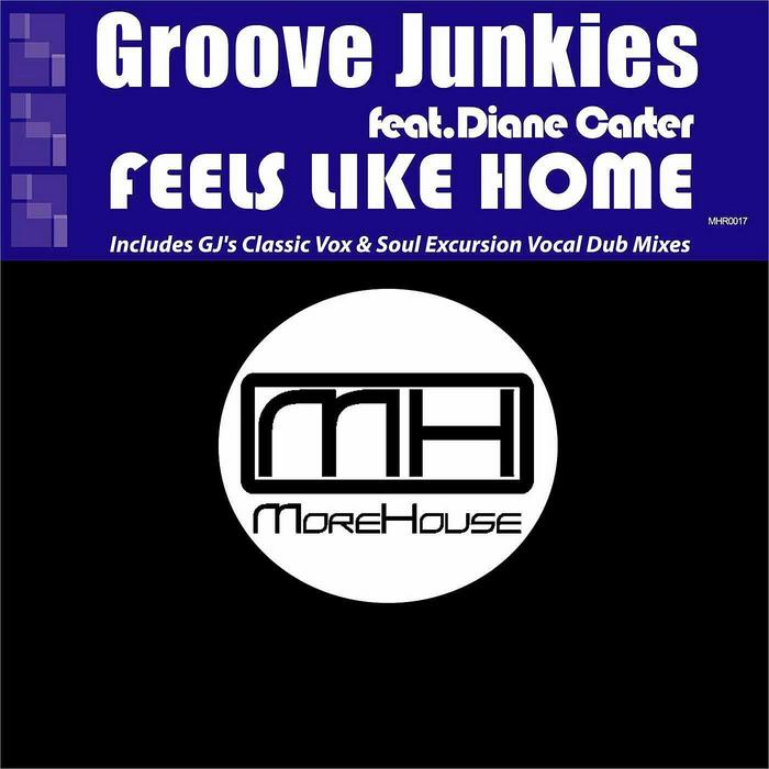 GROOVE JUNKIES feat DIANE CARTER - Feels Like Home