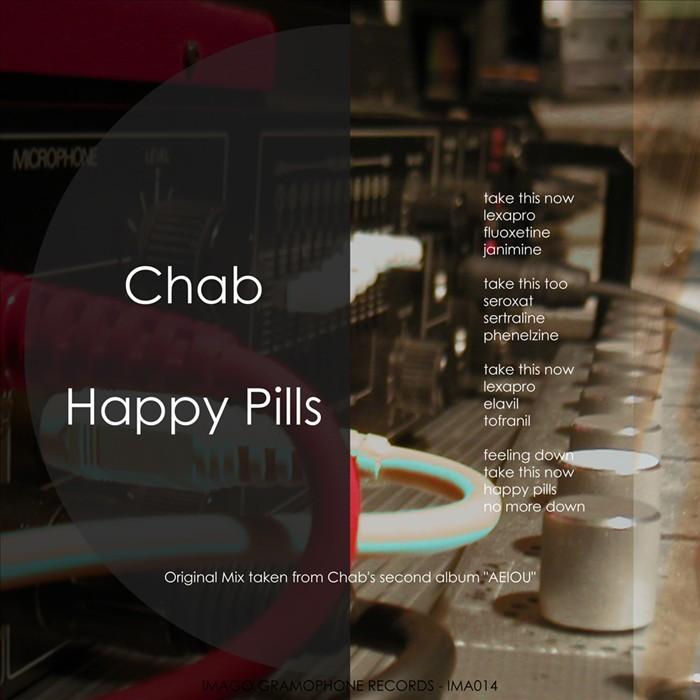 CHAB - Happy Pills