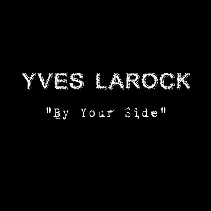 yves larock by your side mp3 gratuit