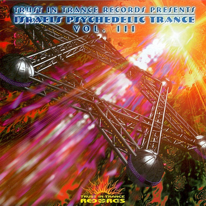 ASTRAL PROJECTION - Israels Psychedelic Trance Vol 3