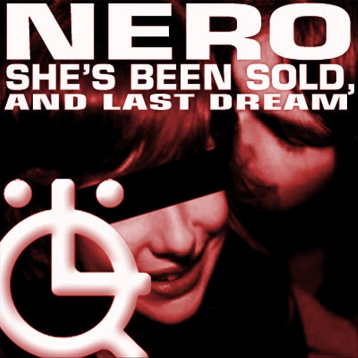 NERO - She's Been Sold EP