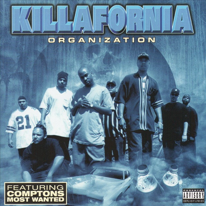KILLAFORNIA ORGANIZATION & COMPTONS MOST WANTED - Killafornia Organization