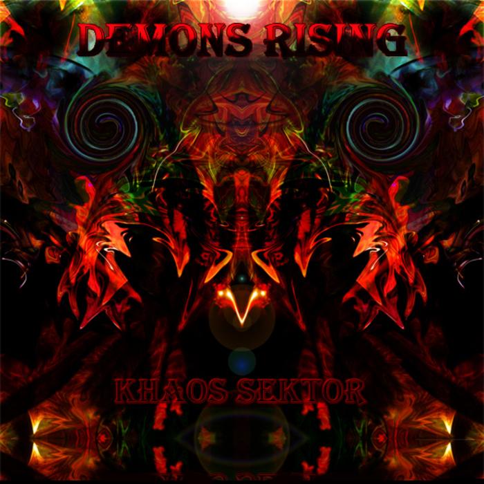 KHAOS SEKTOR/RISE OF EVIL/PARAMETRIK/HAGENITH - Demons Rising EP