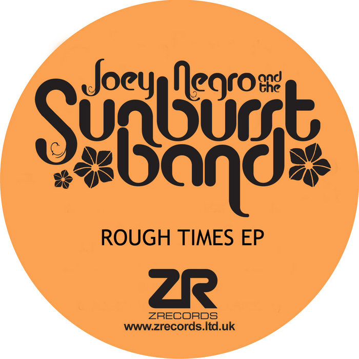 NEGRO, Joey presents THE SUNBURST BAND - Rough Times EP