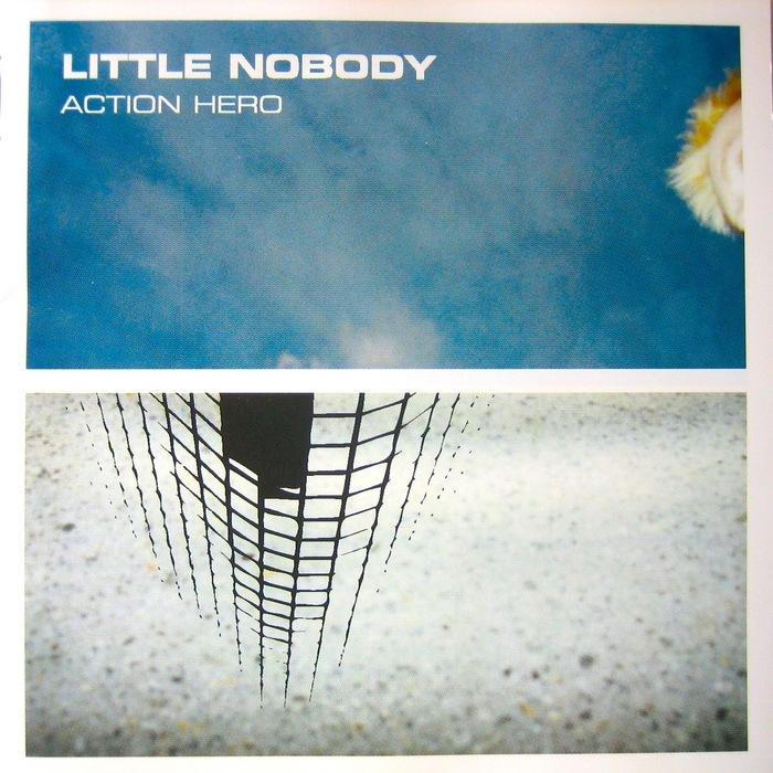 LITTLE NOBODY - Action Hero