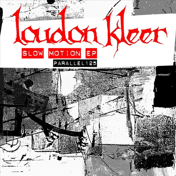 LOUDON KLEER - Slow Motion EP