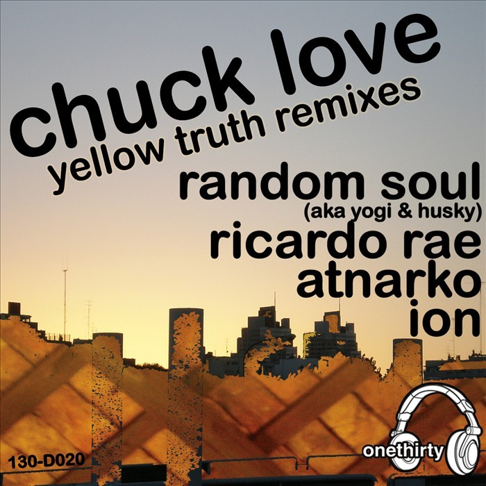 CHUCK LOVE - Yellow Truth (remixes)