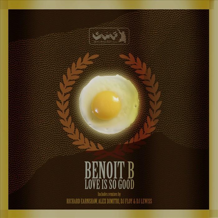 BENOIT B - Love Is So Good