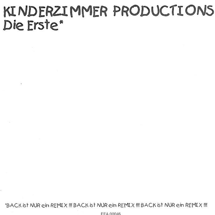 Die erste back ist nur ein remix by kinderzimmer for Kinderzimmer productions
