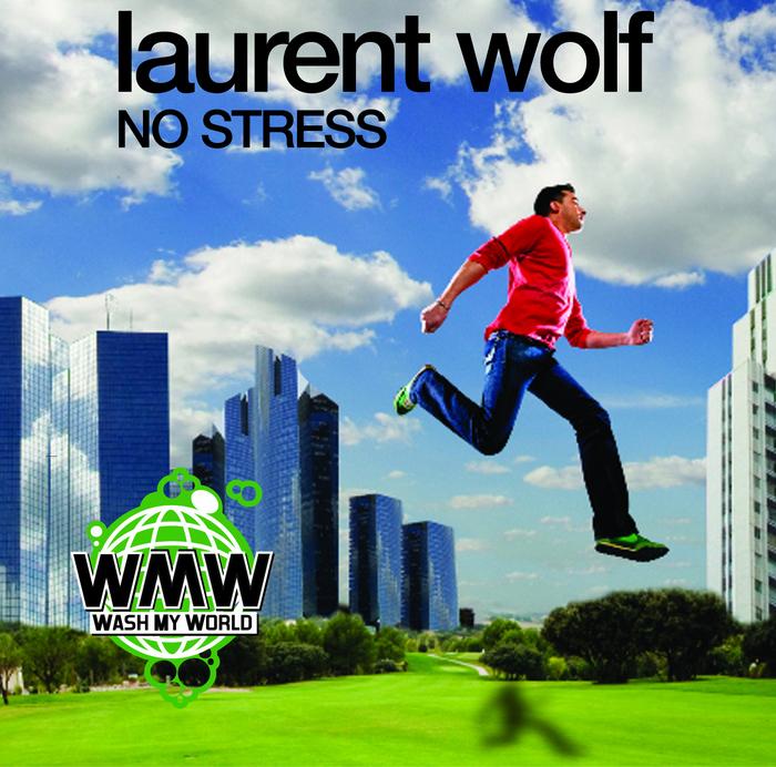 Laurent wolf no stress (vetlemoe remix) youtube.