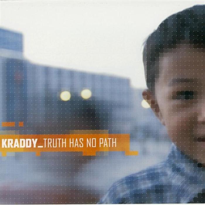KRADDY - Truth Has No Path