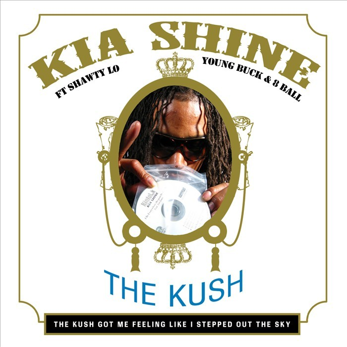 SHINE, Kia feat SHAWTY LO/YOUNG BUCK/8BALL - The Kush EP