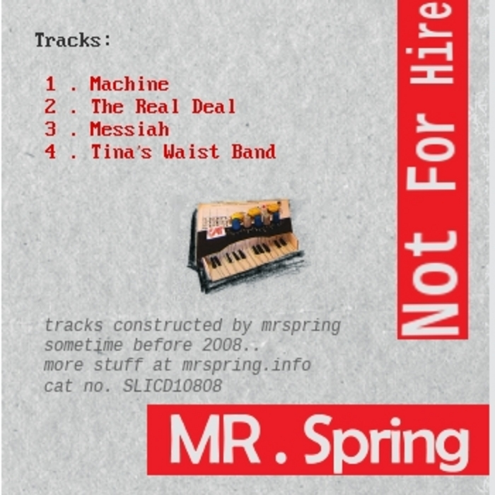 MR SPRING - Not For Hire EP