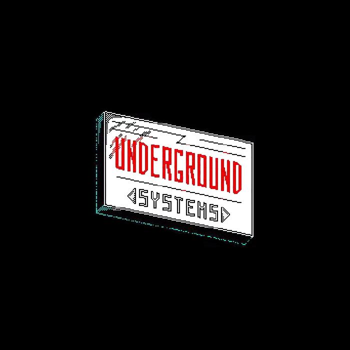 UNDERGROUND SYSTEMS - Unknown Dub EP