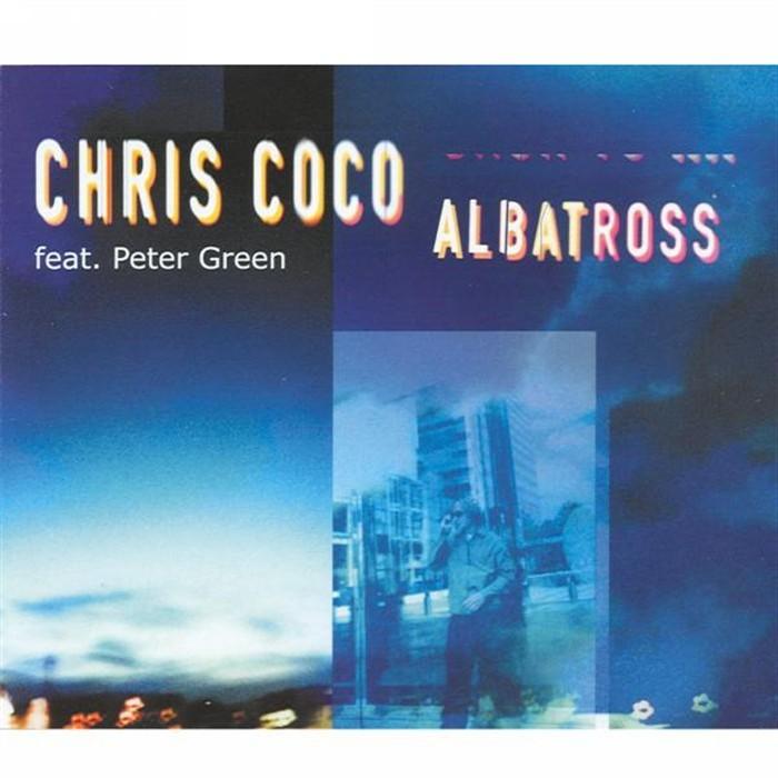 COCO, Chris feat PETER GREEN - Albatross