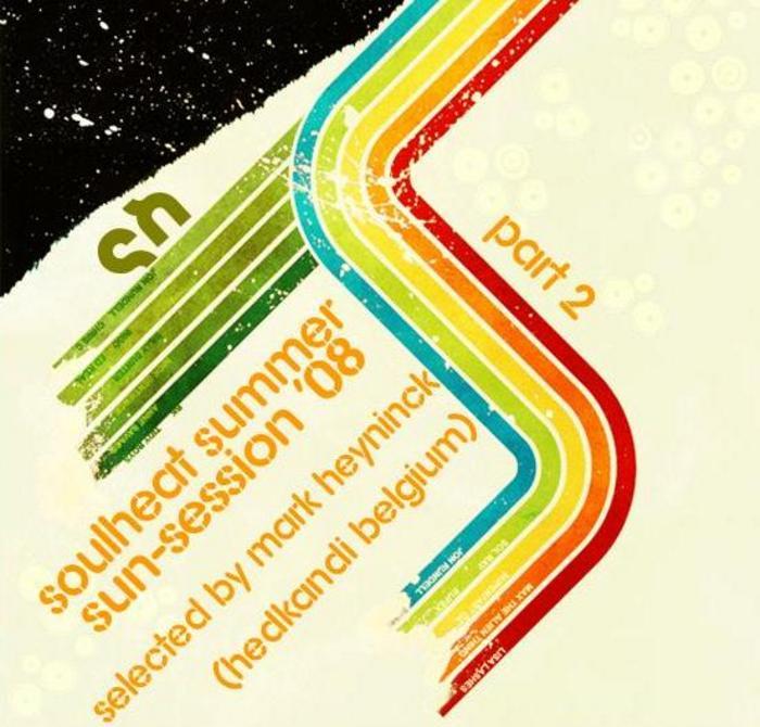 VARIOUS - Summer Sun-Session '08 Part 2: Selected By Mark Heyninck (HedKandi Belgium)