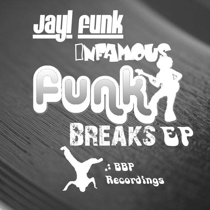 JAYL FUNK/INFAMOUS - Funky Breaks EP