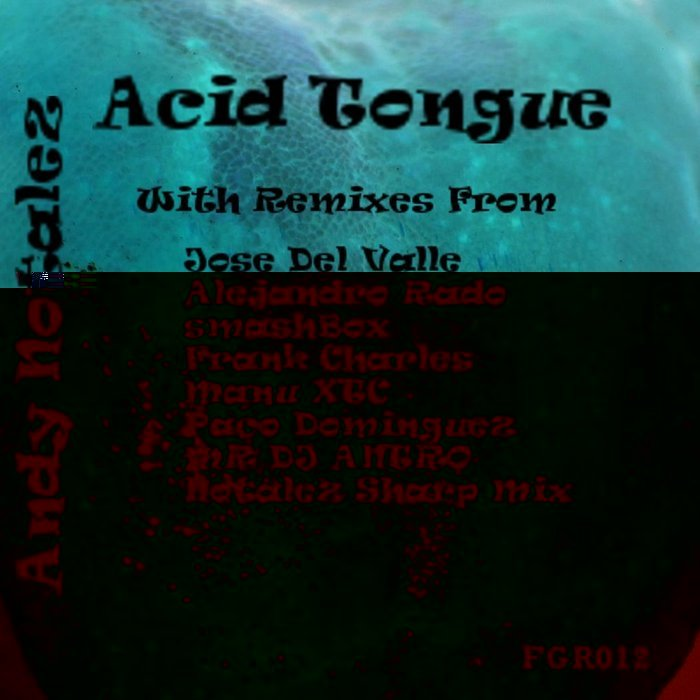 NOTALEZ, Andy - Acid Tongue