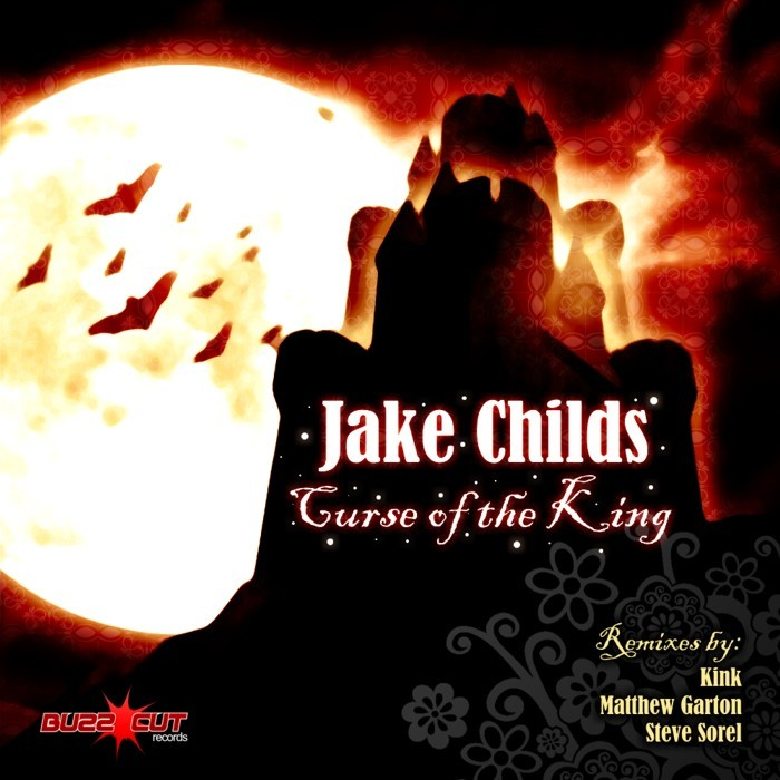 CHILDS, Jake - Curse Of The King