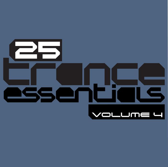 VARIOUS - 25 Trance Essentials Vol 4