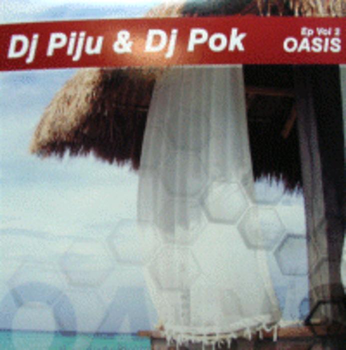 DJ PIJU/DJ POK - Oasis