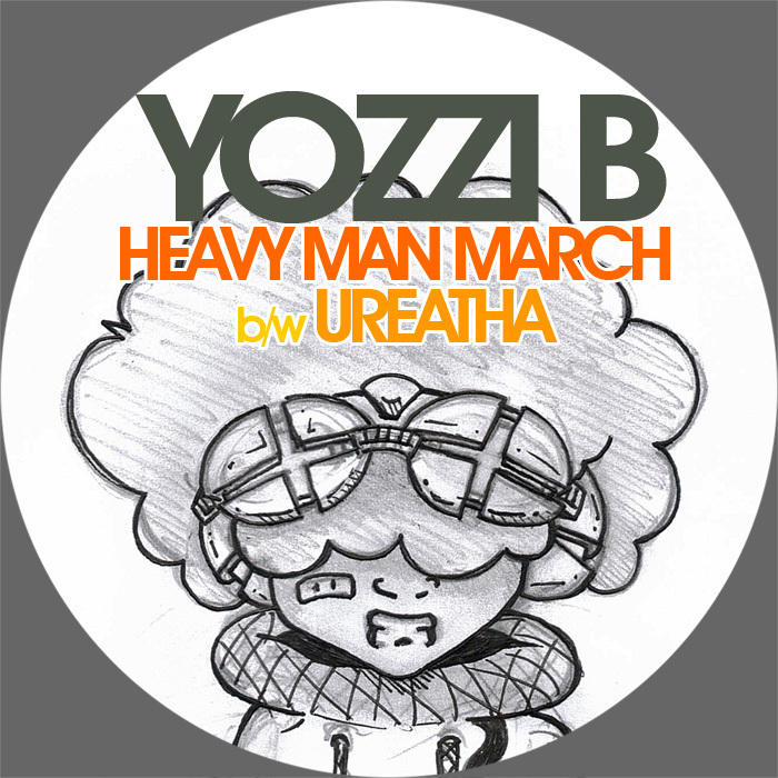 Yozzi B - Heavy Man March b/w Ureatha