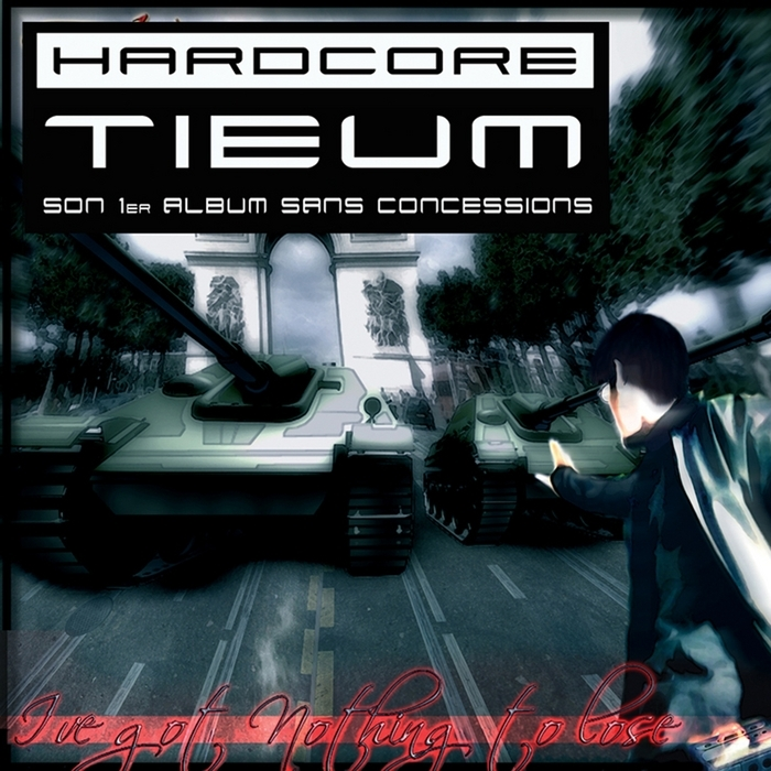 TIEUM - I've Got Nothing To Lose