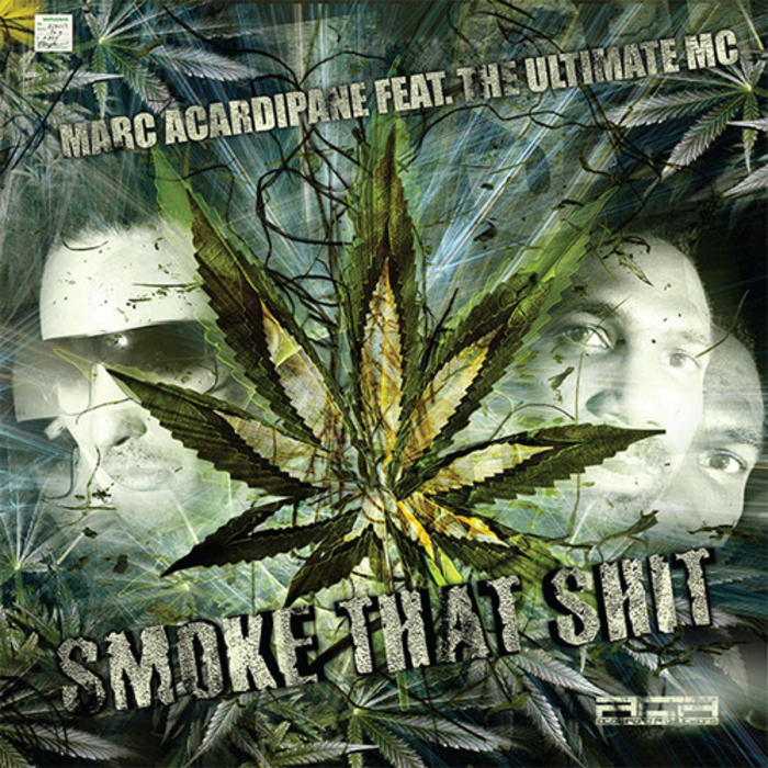 ACARDIPANE, Marc feat THE ULTIMATE MC - Smoke That Shit