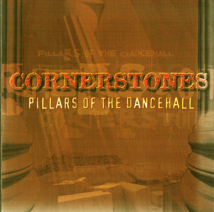 VARIOUS - Cornerstones Pillars Of The Dancehall Disc 1