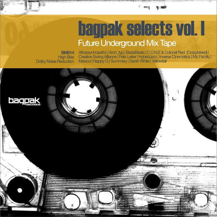 VARIOUS - Bagpak Selects Vol I: Future Underground Mix Tape