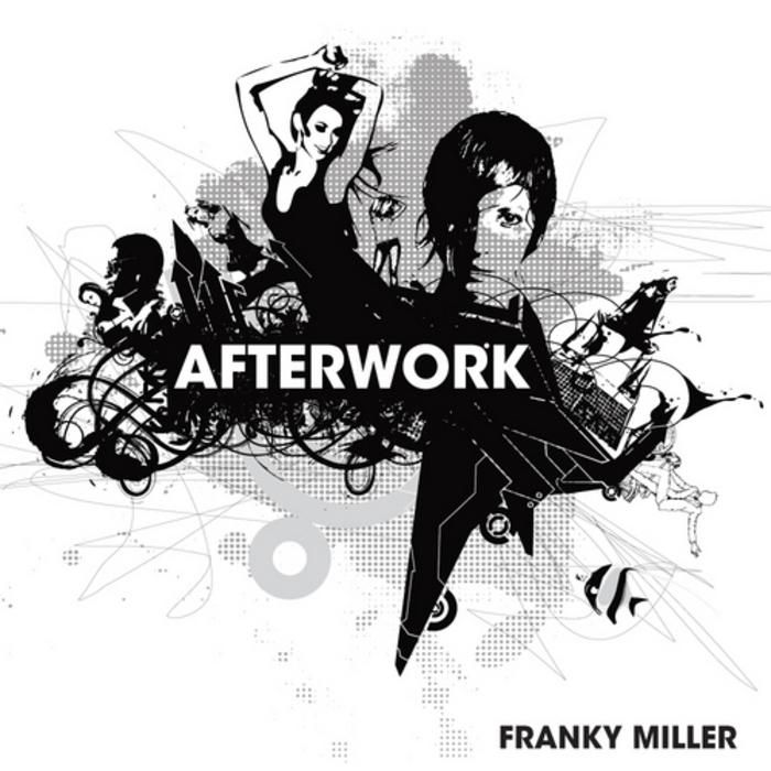 MILLER, Franky - Afterwork