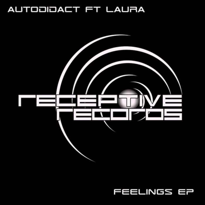 AUTODIDACT feat LAURA - Feelings EP
