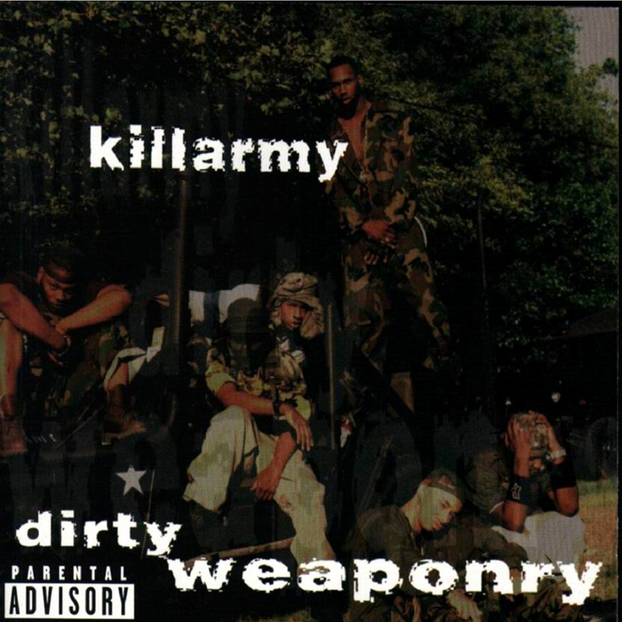 KILLARMY - Dirty Weaponry