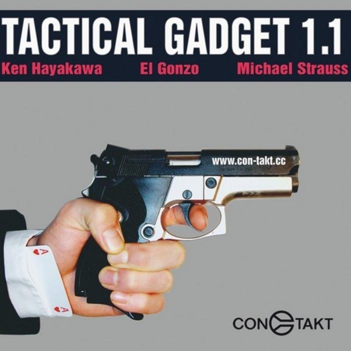 HAYAKAWA, Ken/MICHAEL STRAUSS/EL GONZO - Tactical Gadget 1.1