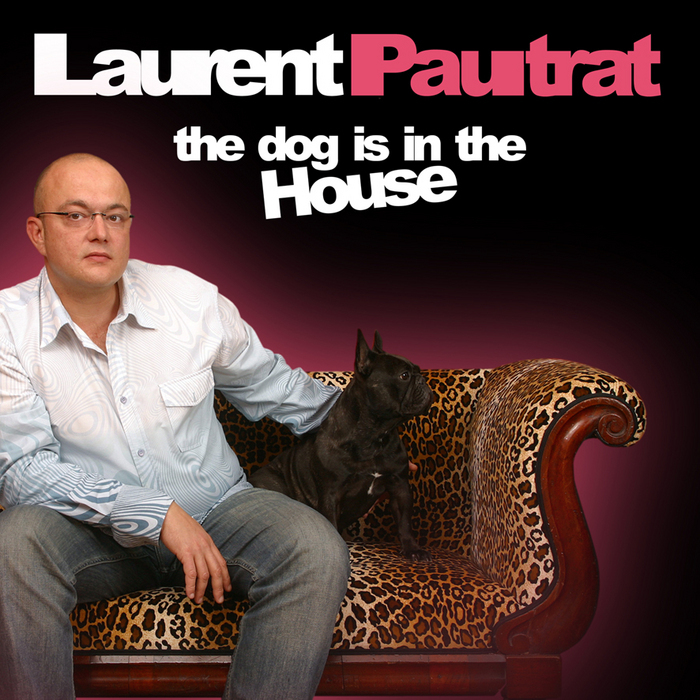 PAUTRAT, Laurent - The Dog Is In The House (2CD Best Of)