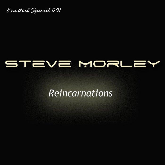 MORLEY, Steve - Reincarnations