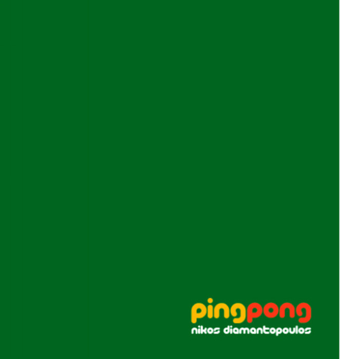 DIAMANTOPOULOS, Nikos - Ping Pong