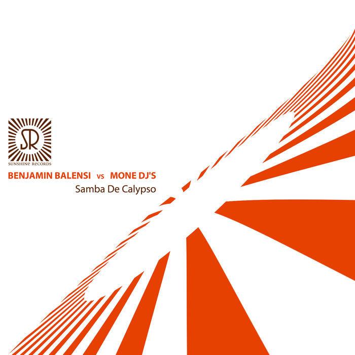 BALENSI, Benjamin vs MONE DJ's - Samba De Calypso