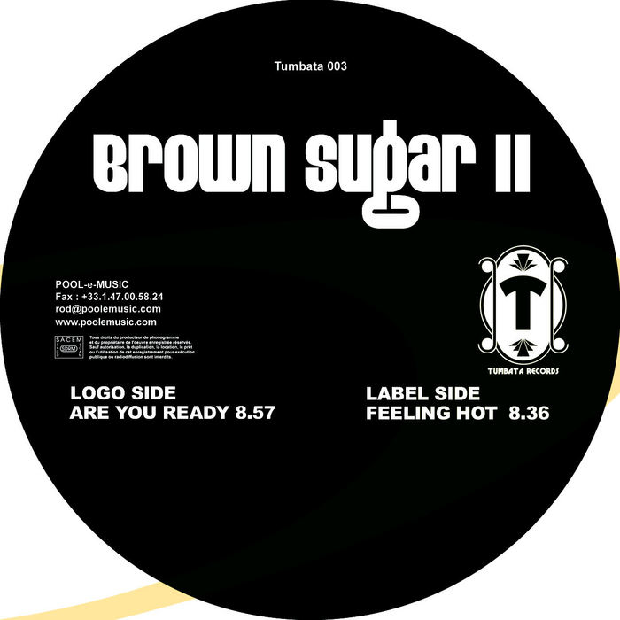 BROWN SUGAR - Are You Ready