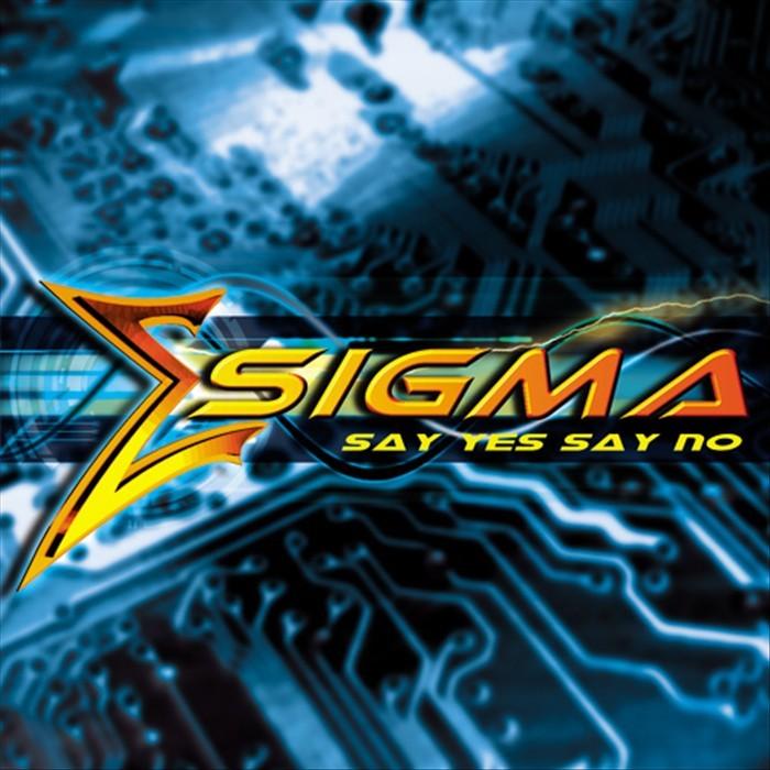 SIGMA - Say Yes Say No
