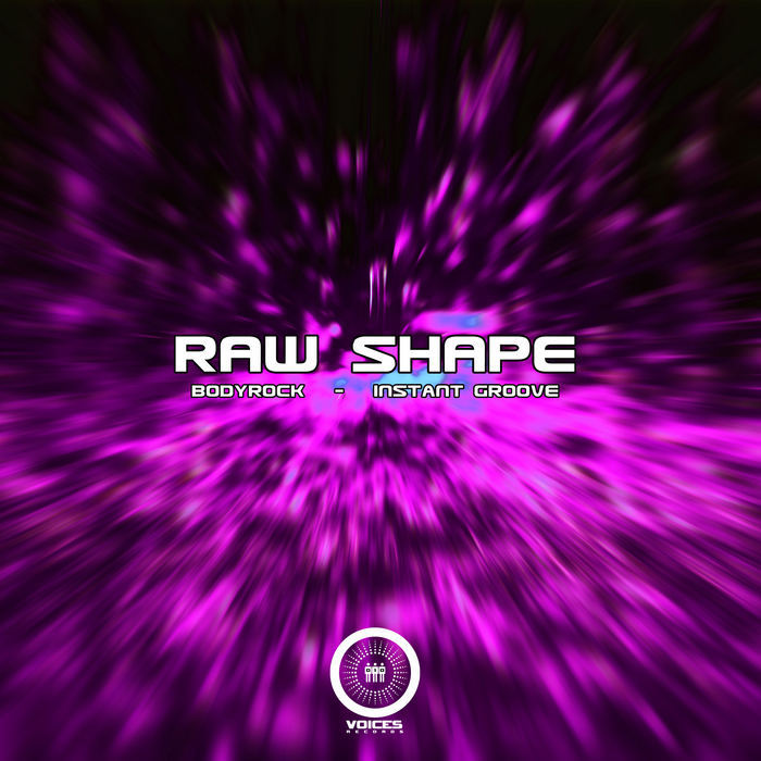 RAW SHAPE - Bodyrock