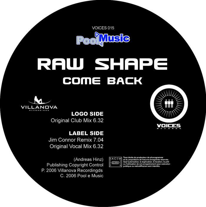 RAW SHAPE - Come Back