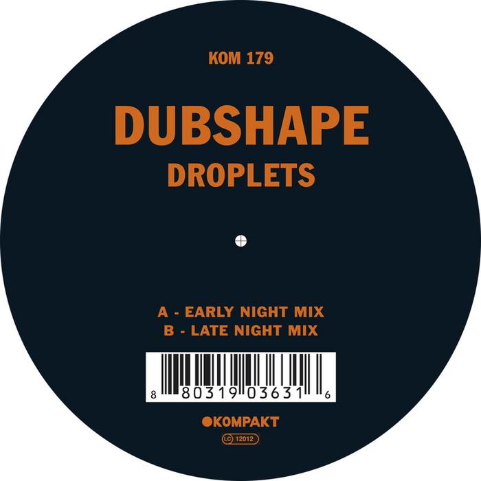 DUBSHAPE - Droplets