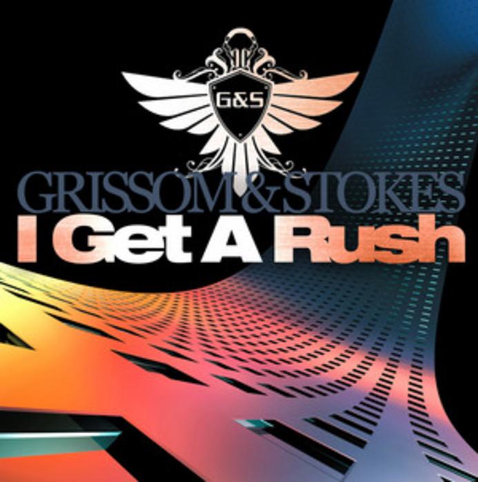 GRISSOM & STOKES - I Get A Rush