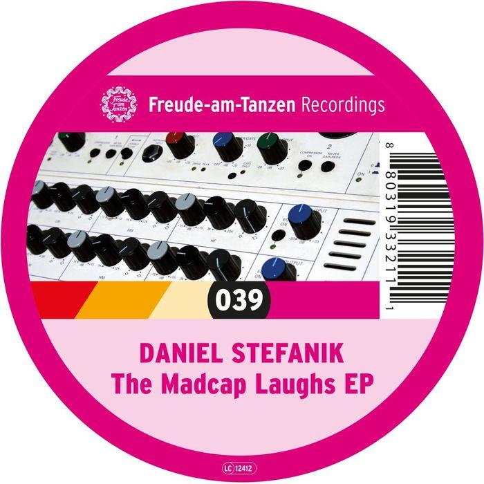 DANIEL STEFANIK - The Madcap Laughs