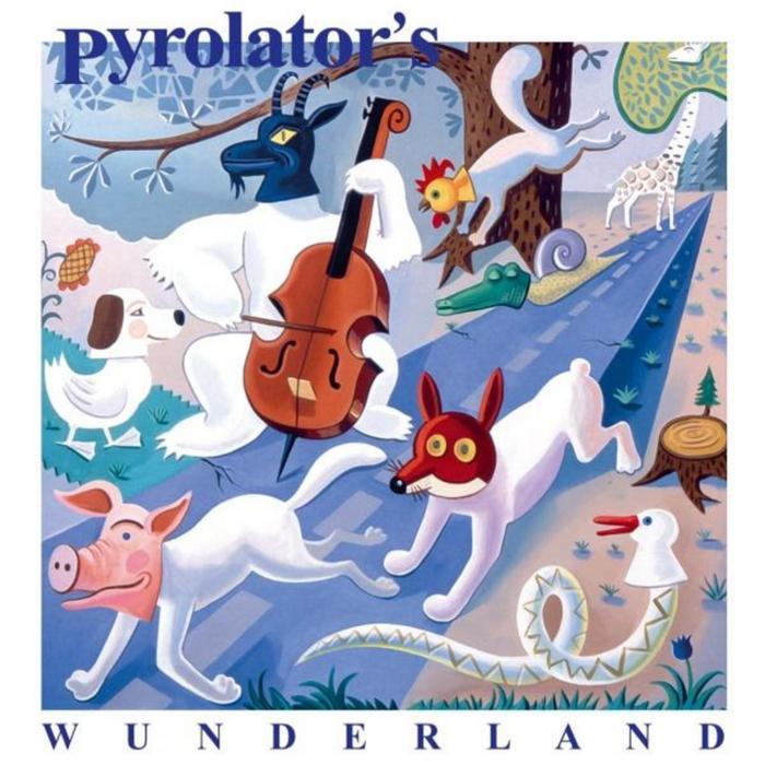 PYROLATOR - Wunderland (include bonus tracks)